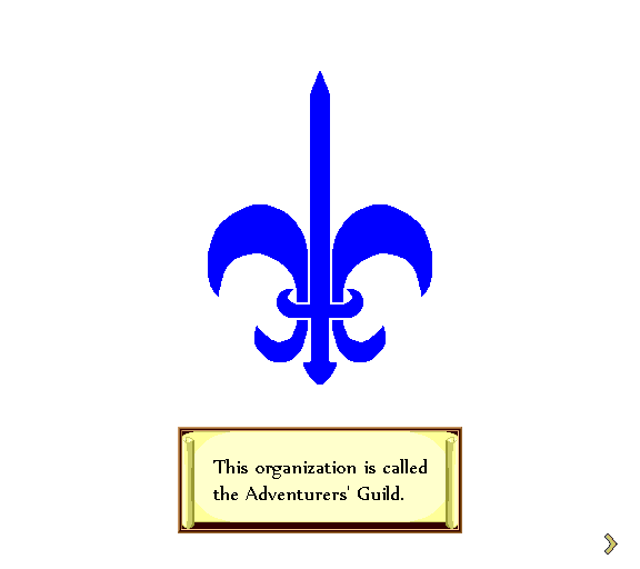 This organization is called the Adventurers' Guild.