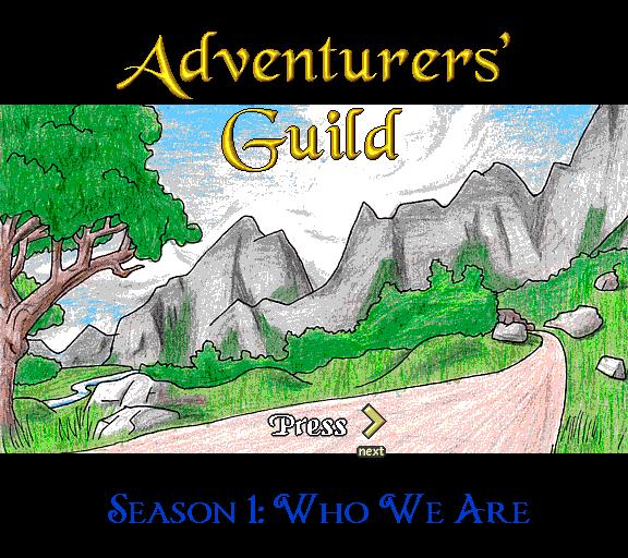 Adventurers' Guild. Season 1: Who We Are