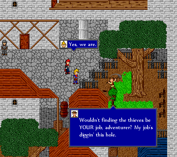 Yes, we are. Wouldn't finding the thieves be your job, adventurer? My job is digging this hole.