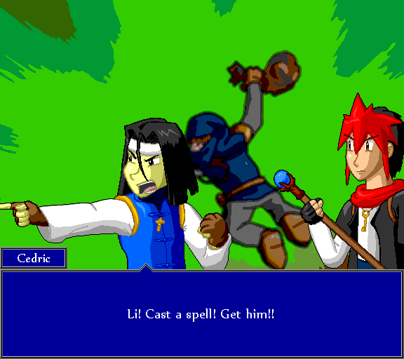 Li! Cast a spell! Get him!!