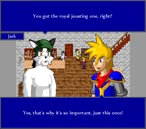 You got the royal jousting one, right? Yes, that's why it's so important, just this once!