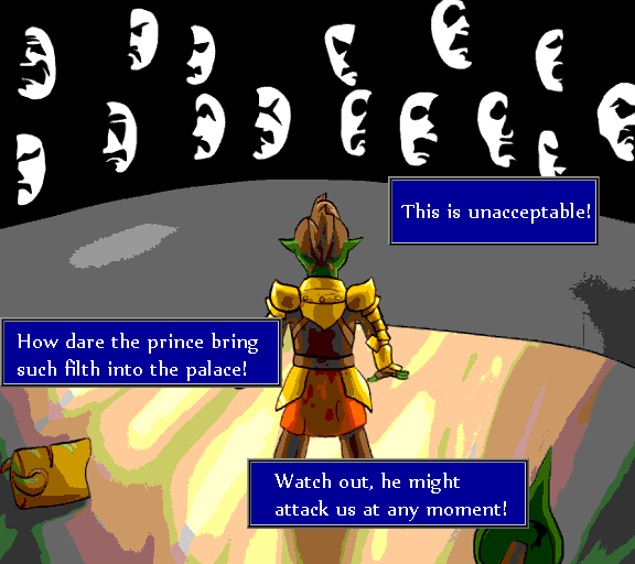 This is unacceptable! How dare the prince bring such filth into the palace! Watch out, he might attack us at any moment!