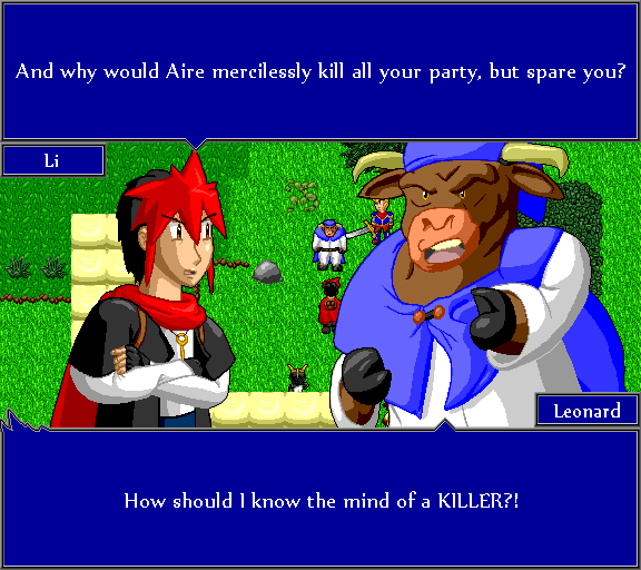 And why would Aire mercilessly kill all your party, but spare you? How should I know the mind of a KILLER?!