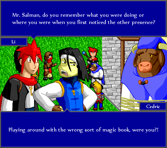 Mr. Salman, do you remember what you were doing or where you were when you first noticed the other presence? Playing around with the wrong type of magic book, were you?!