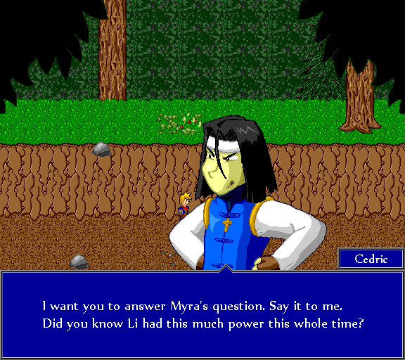 I want you to answer Myra's question. Say it to me. Did you know Li had this much power the whole time?